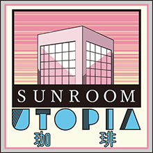 SUNROOM UTOPIA COFFEE